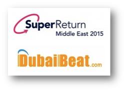 SuperReturn 2015 DubaiBeat